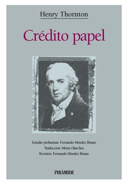 Portada del libro recomendado sobre bolsa e inversión: Crédito Papel de Henry Thorton