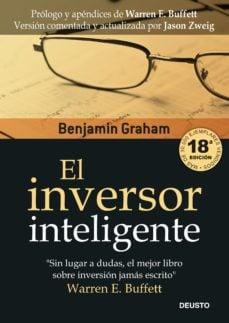 Portada del libro recomendado sobre bolsa e inversión: El inversor inteligente de Benjamin Graham