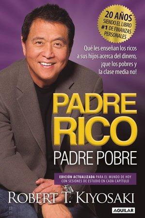 Portada del libro recomendado sobre bolsa e inversión: Padre rico padre pobre de Robert Kiyosaki