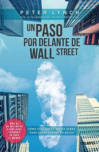 Portada del libro recomendado sobre bolsa e inversión: Un paso por delante de Wall Street de Peter Lynch