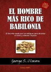 Portada del libro recomendado sobre bolsa e inversión: El Hombre más rico de Babilonia de George S. Clason