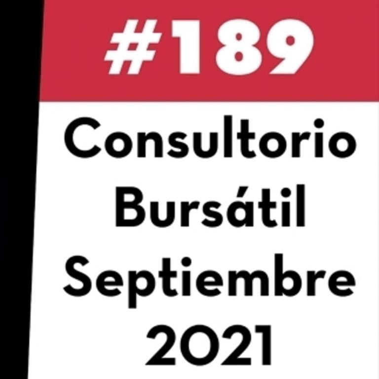 189. Consultorio Bursátil – Septiembre 2021