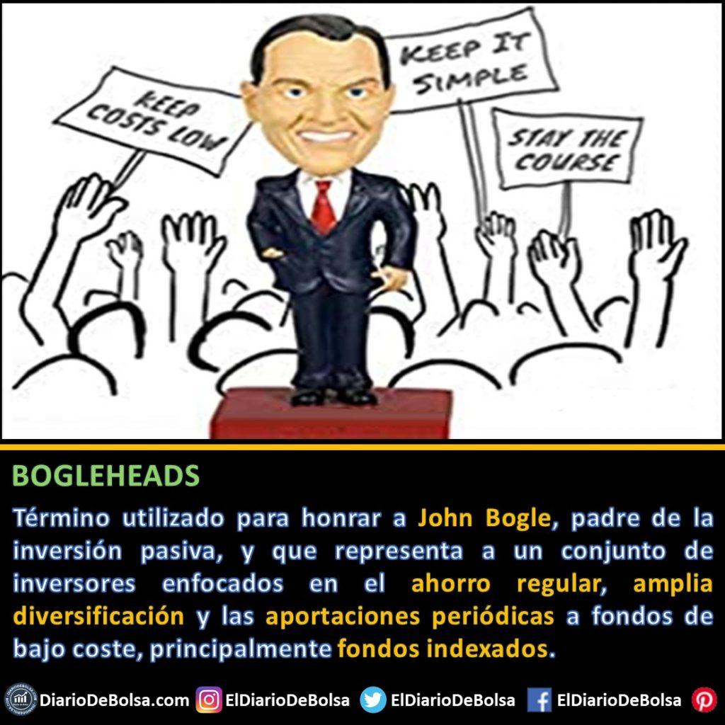 ¿Qué es un Boglehead o los Bogleheads? honrando a John Bogle