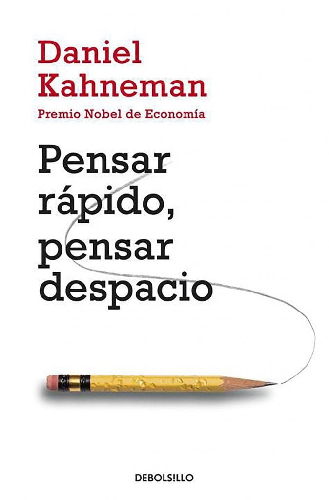 Portada del libro recomendado sobre bolsa e inversión: Pensar rápido, pensar despacio de Daniel Kahneman