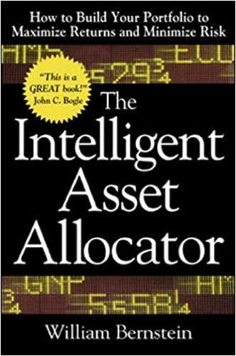 Portada del libro recomendado sobre inversión y bolsa, The Intelligent asset allocator de William Bernstein