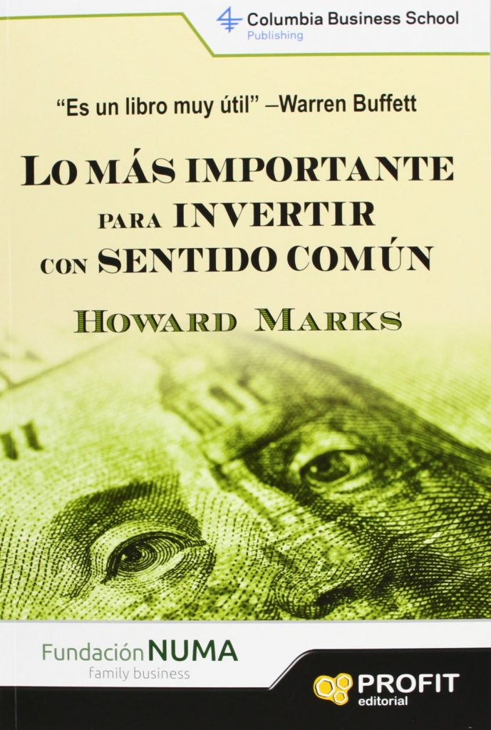 Portada del libro recomendado para aprender a invertir en bolsa: Lo más importante para invertir con sentido común de Howard Marks