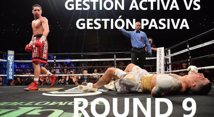 Portada gestión activa vs gestión pasiva boxeadores Round 9