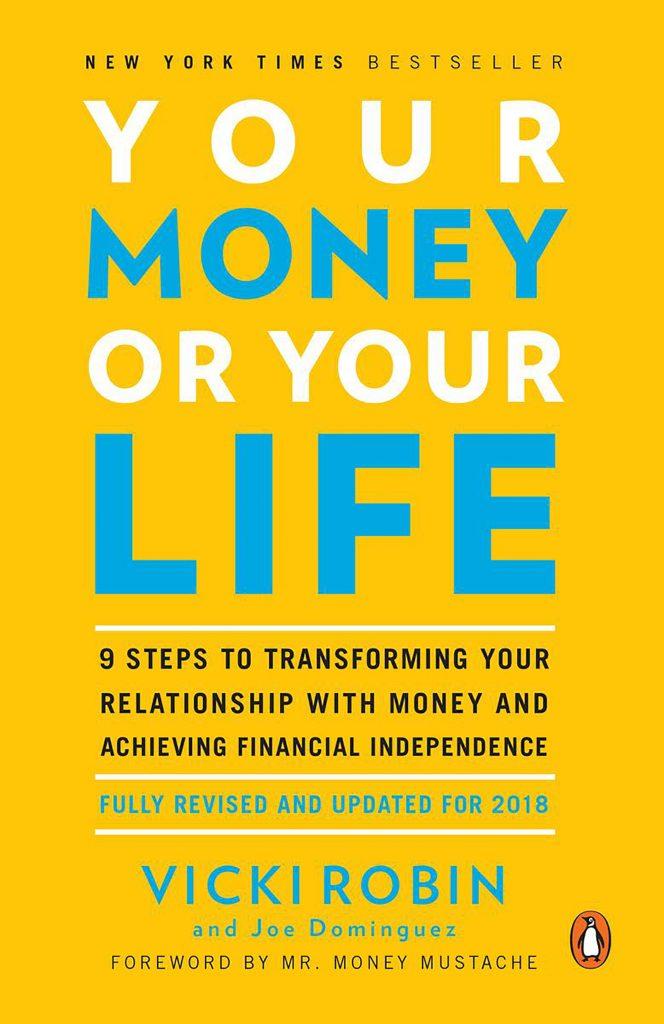 Portada del libro recomendado sobre bolsa e inversión: La Bolsa o La Vida de Vicky Robin y Joe Dominguez